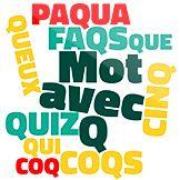 Découvrez tous les mots Scrabble avec Q