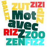 Découvrez tous les mots Scrabble avec Z